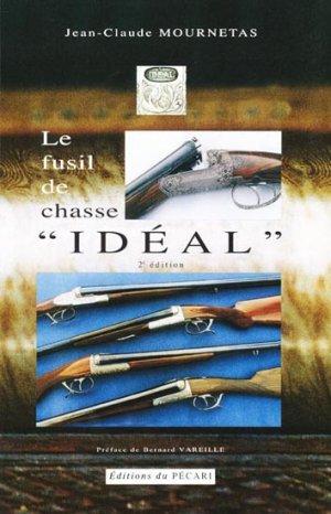 Le fusil de chasse ''Idéal'' - du pecari - 9782912848758 -