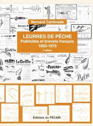 Leurres de pêche Publicités et brevets français 1893-1970 - du pecari - 9782912848765 -