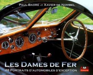 Les dames de fer. 48 portraits d'automobiles d'exception - AMC EDITIONS - 9782913220034 -