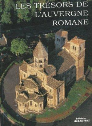 Les trésors de l'auvergne romane - debaisieux - 9782913381315 -