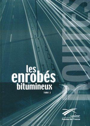 Les enrobés bitumeux - Tome 2 - rgra - 9782913414419 -