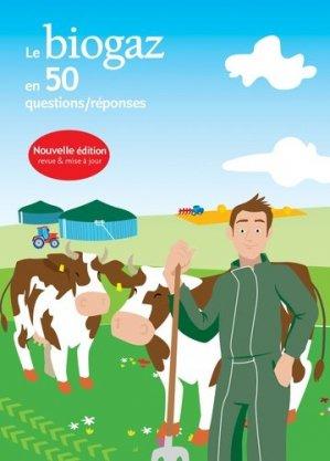 Le biogaz en 50 questions/réponses - Observ'ER - 9782913620544 -