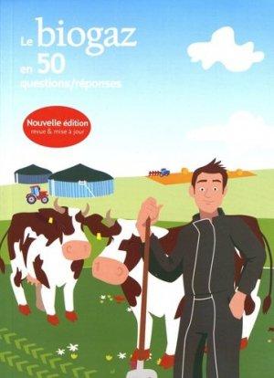 Le biogaz en 50 questions/réponses - Observ'ER - 9782913620612 -