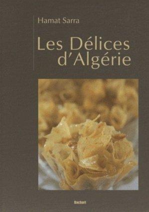 Les délices d'Algérie - Bachari - 9782913678590 -