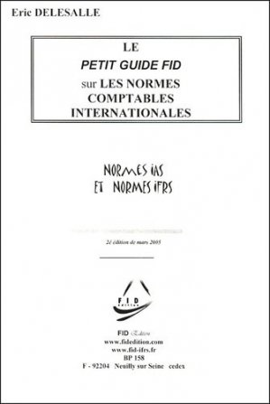 Les normes comptables internationales IAS-IFRS - FID Edition - 9782913787209 -