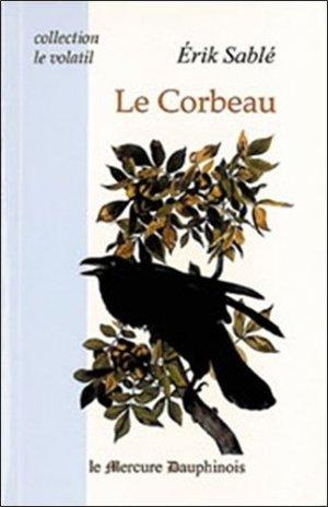 Le corbeau - Le Mercure Dauphinois - 9782913826731 -