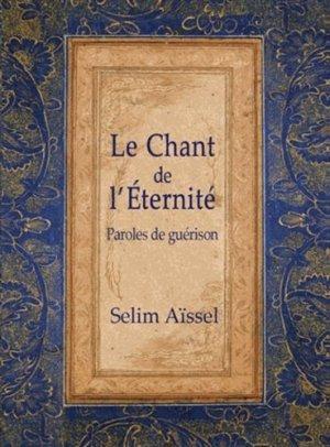 Le chant de l'éternité - Spiritual Book France - 9782913837867 -