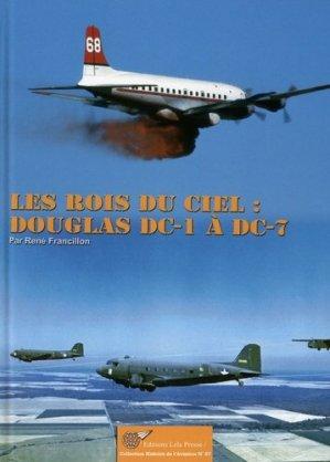 Les rois du ciel. Les Douglas DC-1 à DC-7 - lela presse - 9782914017589 -
