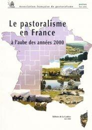 Le pastoralisme en France à l'aube des années 2000 - cardere - 9782914053037