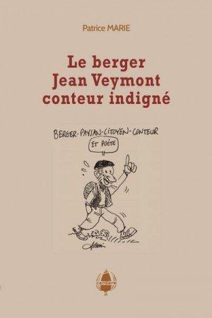 Le berger Jean Veymont, conteur indigné - cardere - 9782914053969 -