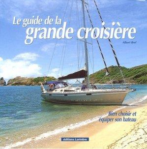 Le guide de la grande croisière - lariviere - 9782914205634 -