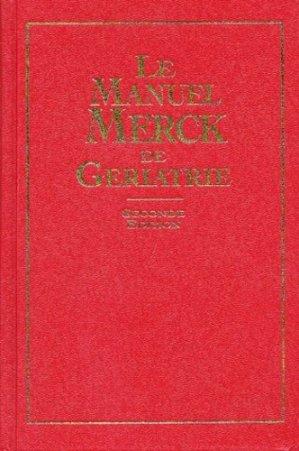 Le manuel Merck de Gériatrie - d'apres - 9782914313032 -