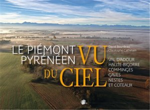 Le Piémont pyrénéen vu du ciel-val d'adour-9782914678292