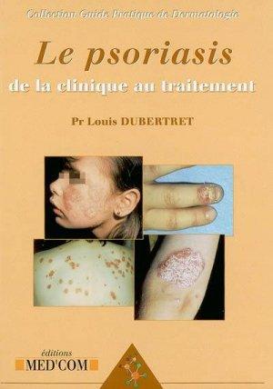 Le psoriasis de la clinique au traitement - med'com - 9782914738231 -