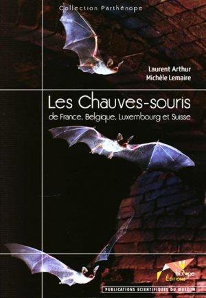 Les Chauves-Souris de France, Belgique, Luxembourg et Suisse - biotope / publications scientifiques du muséum - 9782914817356