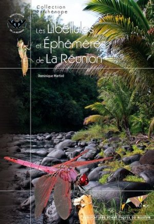 Les Libellules et Éphémères de La Réunion - biotope - 9782914817431 -