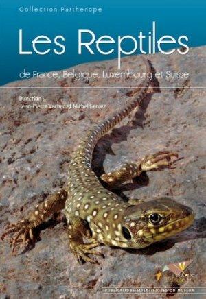 Les reptiles de France, Belgique, Luxembourg et Suisse - biotope - 9782914817493 -