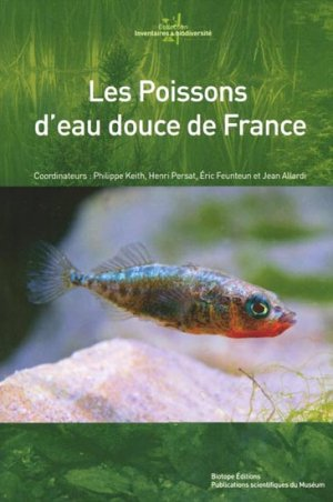 Les poissons d'eau douce de France - biotope - 9782914817691 -