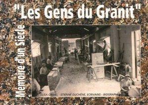 Les Gens du Granit - Mémoire de Lorraine - 9782914900010 -