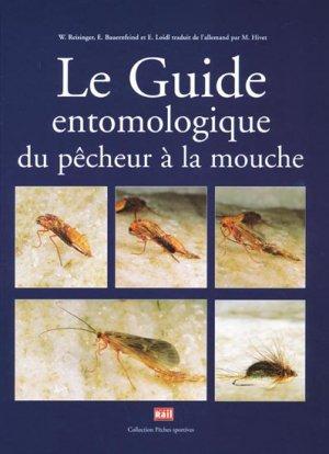 Le guide entomologique du pêcheur à la mouche - la vie du rail - 9782915034905 -
