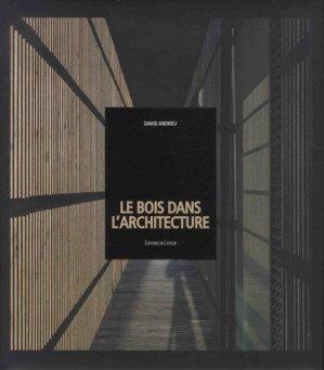 Le bois dans l'architecture - du layeur - 9782915126563 -