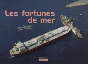Les fortunes de mer - marines - 9782915379884 -