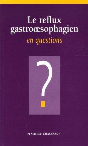 Le reflux gastrooesophagien en questions - phase 5 - 9782915439335 - livre médecine 2020, livres médicaux 2021, livres médicaux 2020, livre de médecine 2021
