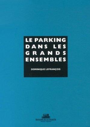 Le parking dans les grands ensembles - de la villette - 9782915456813 -