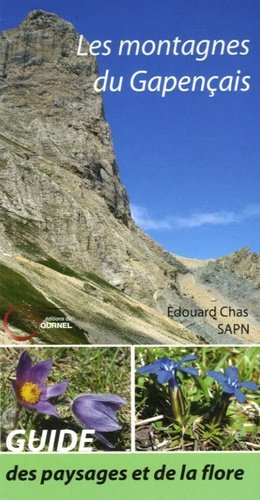 Les montagnes du Gapençais. Découverte des paysages et de la flore - Editions du Fournel - 9782915493207 -