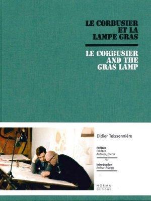 Le Corbusier et la lampe Gras - norma - 9782915542707 -