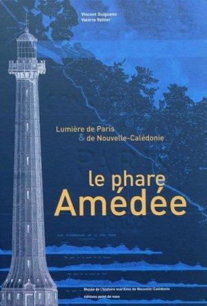 Le phare Amédée - point de vues - 9782915548372 -