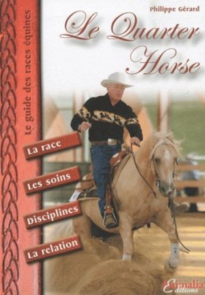 Le Quarter Horse - animalia - 9782915740585 -