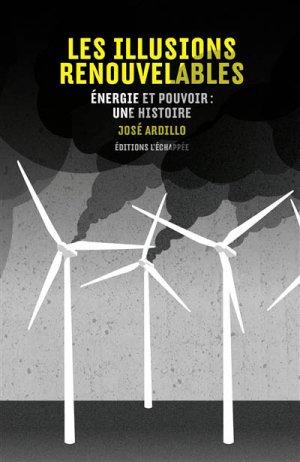 Les illusions renouvelables - l'echappee - 9782915830927 -