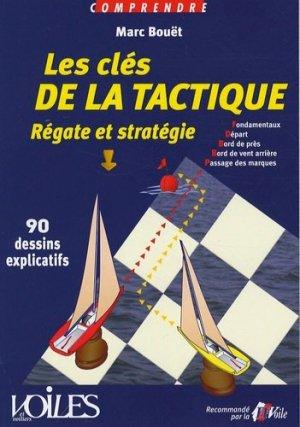 Les clés de la tactique. Régate et stratégie en 90 dessins explicatifs - Voiles et Voiliers - 9782916083117 -