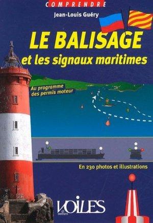 Le balisage et les signaux maritimes - voiles et voiliers - 9782916083490 -