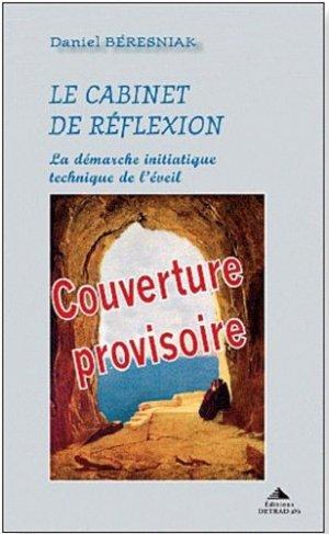 Le cabinet de réflexion - Editions Detrad aVs - 9782916094373 -