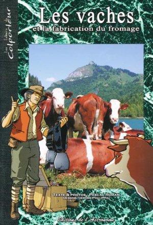 Les vaches et la fabrication du fromage - de l'astronome - 9782916147130 -