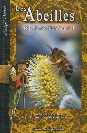 Les abeilles et la fabrication du miel - de l'astronome - 9782916147352 -