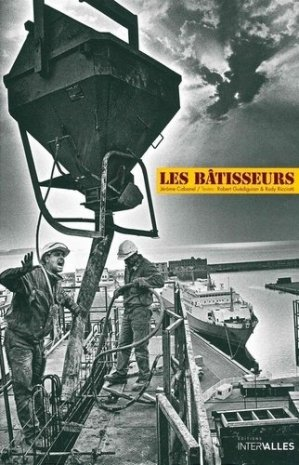 Les bâtisseurs - Editions Intervalles - 9782916355948 -