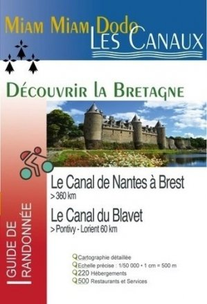 Le Canal de Nantes à Brest - du vieux crayon  - 9782916446882 -