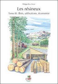 Les résineux Tome 3 - institut pour le developpement forestier - 9782916525297 -