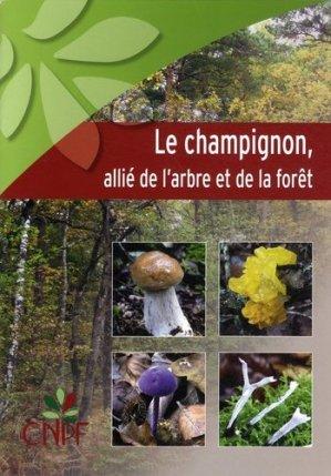 Le champignon, allié de l'arbre et de la forêt - idf - 9782916525303 -