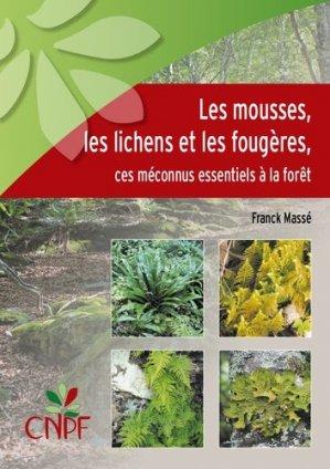 Les mousses, les lichens et les fougères - idf - 9782916525617 -