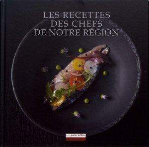 Les recettes des chefs de notre région - Pourparler édition - 9782916655321 -