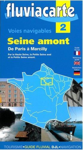 Les voies navigables Seine amont - de l'ecluse - 9782916919331 -
