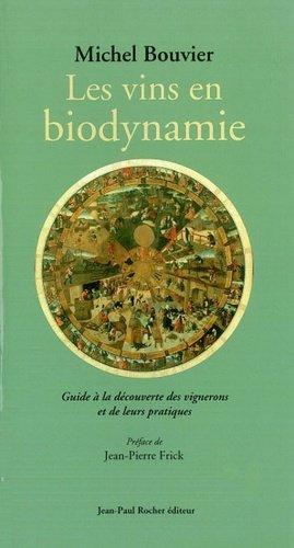 Les vins en biodynamie - jean-paul rocher - 9782917411308 -