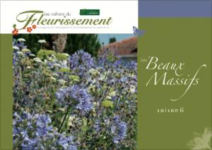 Les beaux massifs Saison 6 - horticulture et paysage - 9782917465479 -