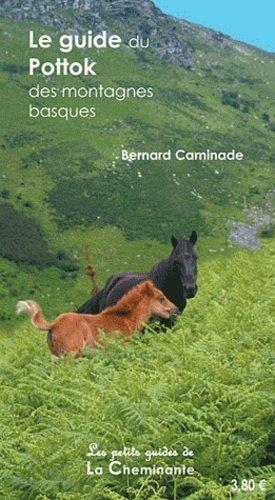 Le guide du pottok des montagnes basques - La Cheminante - 9782917598146 -