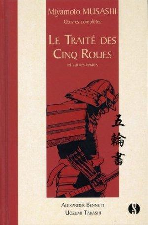 Le Traité des cinq roues et autres textes. Oeuvres complètes - synchronique  - 9782917738689 -