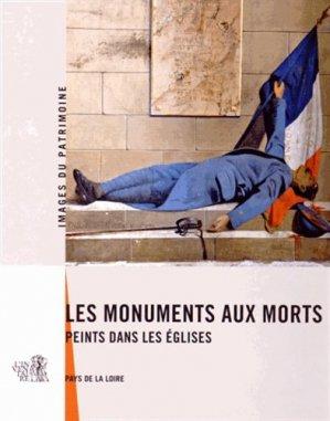 Les monuments aux morts peints dans les églises. Pays de la Loire - Association 303 Arts, Recherches et Créations - 9782917895184 -